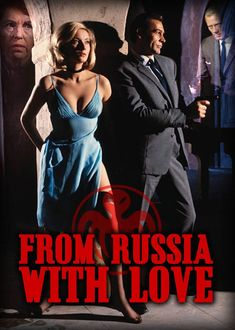 From Russia With Love Poster by on DeviantArt All James Bond Movies, James Bond 25, James Bond Movie Posters, James Bond Books, James Bond Cars, Bond Series, Love Posters, Sean Connery, Thing 1