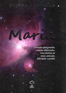 Meus Romances Blog: Maria - Eliana Portella
