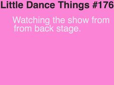 Little Dance Things~ The best seat in the house :)