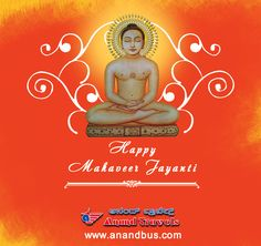 May Lord Mahavira fulfills all dreams and blesses of you and your family with peace and happiness. Happy Mahavir Jayanti from Anand Travels  Family.  http://www.anandbus.com/ #LordMahavir #MahavirJayanti