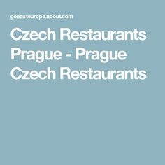 Czech Restaurants Prague - Prague Czech Restaurants