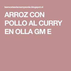 ARROZ CON POLLO AL CURRY EN OLLA GM E