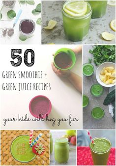 50 Green Smoothie + Juice Recipes Your Kids Will Beg You For | Radiantly You #greenjuice #vegan