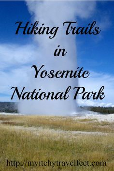 8 easy hiking trails in Yosemite National Park. Be sure to include these hikes in your California travel plans.
