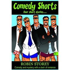 #Book Review of #ComedyShorts from #ReadersFavorite - https://readersfavorite.com/book-review/comedy-shorts  Reviewed by Rosie Malezer for Readers' Favorite  Comedy Shorts is a book of four short stories written by Robin Storey. Addicted to crime novels, Angie loses her job as an administrative assistant and considers becoming a private investigator. When one of her neighbours (Beryl Markwell) dies, Angie is convinced that the death is a homicide, regardless of the c...
