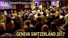 Live Kryon Channelling GENEVA, SWITZERLAND May 15-16-17 - 2017 by Lee Ca...