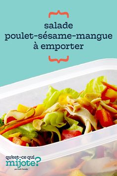 Salade poulet-sésame-mangue à emporter #recette Make Ahead Salads, Salads To Go, Asian Sesame Dressing, Mango Chicken Salads, Cooking Instructions, Nutrition Information, Calories, Home Recipes, What To Cook