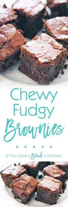 The ultimate chewy and fudgy brownies! Seriously I have stood by this recipe for years. This blog includes a step-by-step video! | Recipe by @If You Give a Blonde a Kitchen
