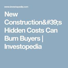 New Construction's Hidden Costs Can Burn Buyers   Investopedia