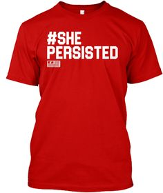 #She Persisted Classic Red T-Shirt Front