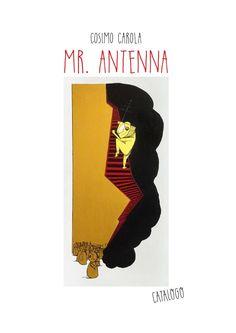 Mrantenna  Mr. Antenna - il racconto.