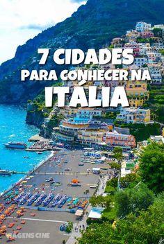 O que fazer na Itália: conheça 7 cidades na Europa que você não pode deixar de fora de seu roteiro de viagem pela Itália