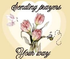 Sending prayers your way - Sympathy Greetings, Sympathy Quotes, Sympathy Cards, Greeting Cards, Sympathy Messages, Prayer For Family, Prayer For You, My Prayer, Healing Verses