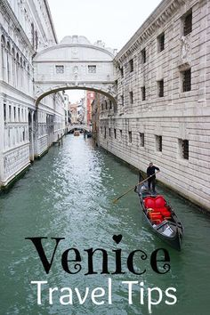 Venice, Italy Travel Tips - 9 Things You Should Know