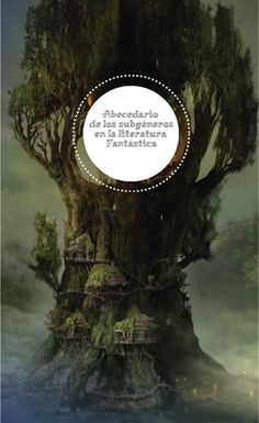 El abecedario de los subgéneros fantásticos http://www.anagonzalezduque.com/2015/09/Subgeneros-literatura-fantastica.html?utm_content=buffere021b&utm_medium=social&utm_source=pinterest.com&utm_campaign=buffer