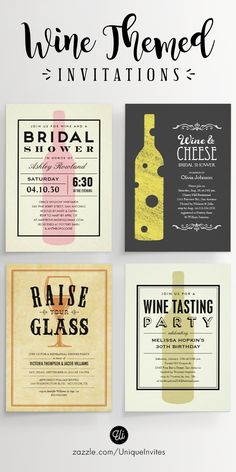 Wine Themed Invitations - For Wine Tasting, Wine and Cheese Parties, Bridal Showers, Engagement Parties, Bachelorette Partes, Rehearsal Dinners, and other occasions.