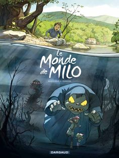 Le monde de Milo, Tome avec un poster inédit : Book Cover Art, Book Cover Design, Comic Book Drawing, Work In Japan, Hayao Miyazaki, French Artists, Drawing For Kids, Comic Covers, Book Illustration