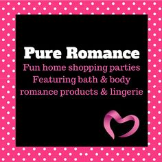 Pure Romance featuring bath & body, romance products and lingerie. Shop at MyToyParty.com