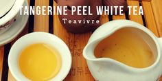 Tangerine Peel White Tea By Teavivre - Tea Time, Me Time Pu Erh Tea, Types Of Tea, Best Tea, No Time For Me, Tea Time, Tableware, Tea Types, Dinnerware, Dishes