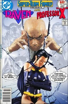 Super-Team Family: The Lost Issues!: Raven and Professor X