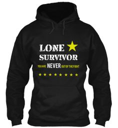 """ Lone survivor "" Get your limited Edition t-shirt now ! Offer end January 19 !"