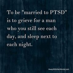 """What is it like to be """"Married to PTSD""""? Ptsd Military, Military Spouse, Caregiver Quotes, Ptsd Recovery, Ptsd Awareness, Army Life, Army Men, Semper Fi, My Struggle"""