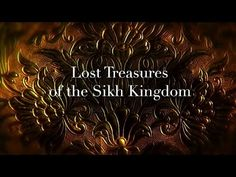 Lost Treasures of the Sikh Kingdom BBC Documentary