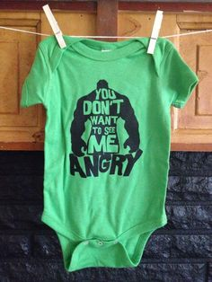 First item I bought for baby!!  Hulk Onesie You Don't Want to See Me Angry Lime by TraciBlehm