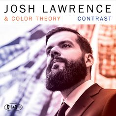 """The young trumpeter Josh Lawrence is making quite a splash on the contemporary scene as a player and composer.  """"Contrast"""" is his second Posi-Tone album within 12 months to feature his Color Theory ensemble. Read the latest review of this album from Step Tempest. #trumpet #trumpeter #jazz #music #beard #beardstyles #grooming #product #fashion #style #tastemaker"""