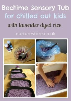 A bedtime sensory tub with lavender dyed rice. Ahhhh.... just right for chilled out kids.