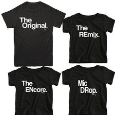 816405b3 Family T Shirts - The Original, The Remix, The Encore, Mic Drop Funny · Funny  Dad ...