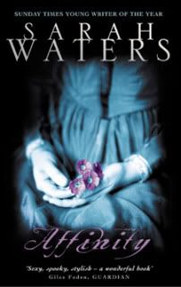Affinity by Sarah Waters.