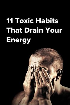 11 Toxic Habits That Drain Your Energy. Some everyday, common things! Health Tips, Health And Wellness, Mental Health, Health And Beauty, Health Fitness, Fitness Workouts, Healthy Mind, Get Healthy, Read Later