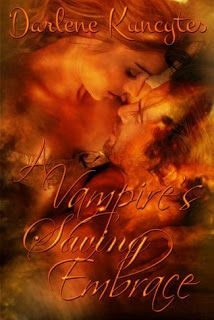 Delirium....: A Vampires Saving Embrace by Darlene Kuncytes