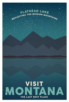 Travel Posters // Montana - commissioned / ywammontana.org