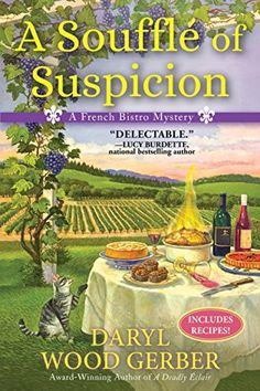 A Soufflé of Suspicion: A French Bistro Mystery by Daryl ... https://www.amazon.com/dp/B075QMR44B/ref=cm_sw_r_pi_dp_U_x_61IxAbDXJ2AT6