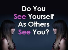 "The Dominant Leader People see you as someone they should ""handle with care."" You are perceived as vain and self-centered, a person who is extremely dominant. People may admire you, wishing they could be more like you, but they don't always trust you and hesitate to become too deeply involved with you. Do You See rself As Others See You?"