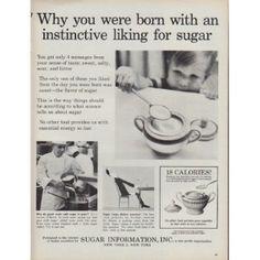 "Description: 1960 SUGAR INFORMATION, INC. vintage magazine advertisement ""instinctive liking for sugar"" -- Why you were born with an instinctive liking for sugar . Oscar Mayer, Vintage Ads, Vintage Food, Pepsi Cola, Vintage Recipes, Are You The One, Feel Good, Advertising, Sugar"