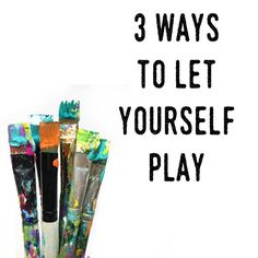 Three Creative Ways to Play on http://www.createmixedmedia.com
