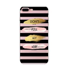 Don't Kill My Vibe Case for iPhone  6/6s,  6/6s Plus, 7/8, 7 Plus. #UnbrandedGeneric