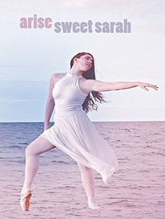 Watch Arise Sweet Sarah full hd online Directed by Sandy Arena. As told through a powerful combination of song, dance, narration and symbolism, Arise Sweet Sarah shares one woman's journey of Episode Online, Tv Series Online, Movies Online, Amazon Instant Video, Amazon Today, White Dress, Sweet, Watch