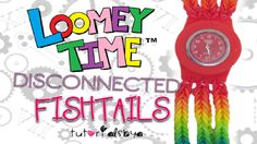 EASY Disconnected Fishtails Loomey Time Watch Rainbow Loom Tutorial | Ho...