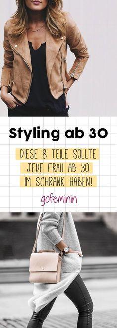 Du suchst nach Outfits ab 30? DIESE 8 Teile solltest du im Schrank haben!
