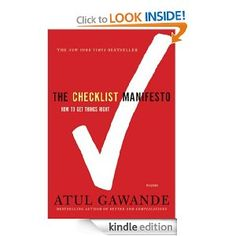 My next read-- The Checklist Manifesto: How to Get Things Right