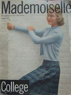 """The August 1953 College issue of """"Mademoiselle,"""" which was worked on by a young co-ed named Sylvia Plath"""