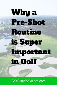 Do you have a pre-shot routine? Learn why it's super important to have a golf pre shot routine you go through prior to hitting each shot.