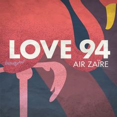 LOVE 94 Feat. Daniela by Air Zaïre | Free Listening on SoundCloud
