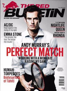 Red Bulletin magazine Andy Murray Emma Stone AC/DC Body surfers of Tahiti Rhonda Angus Young, Andy Murray, Emma Stone, Now Magazine, Magazine Covers, Magazine Design, Red Bulletin, Red Bull Media House, Birdman