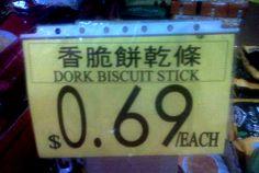 Dork Biscuit Stick! Look! Dorks have special food now!