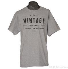 Custom Birthday Shirt Vintage Old Geezer Club by gorillatactical, $14.99